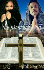 The Preacher's Kid| Summerella & August Alsina by Babiee_Productionss