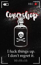 Covershop [OPEN] by Inktzwart