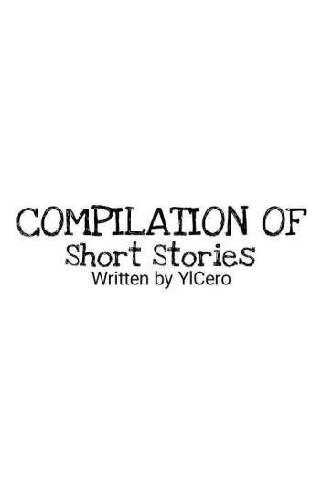 YlCero's One-Shot Collection