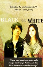 Black Or White by Chosa_svty