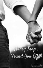 Honey Trap : Found You (SfN) by leuminach17