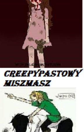 Creepypastowy MiszMasz by JustynaKaczmarczyk6