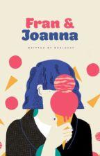Fran & Joanna by peachspit