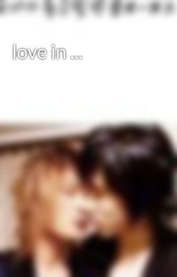 love in ...