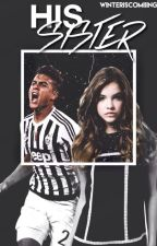 His Sister • Paulo Dybala (ON HOLD) by -VoidGendry
