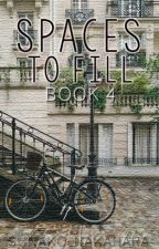 Spaces to Fill Book 4: Spaces To Fill by sunako_nakahara