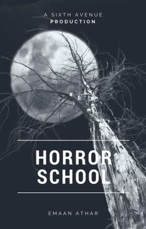 Horror School by EmaanAthar