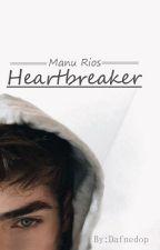 Heartbreaker I Manu Rios by dafnedop