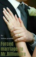 forced marriage to a world no1 billionaire by ankampranitha