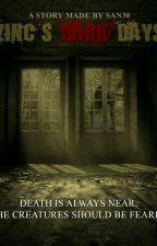 Zinc's Dark Days by SAN3003
