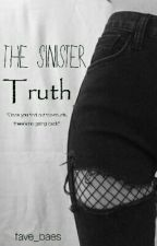 The Sinister Truth by fave_baes