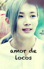 Amor de locos (jeonghan y tu) by ValJunhani