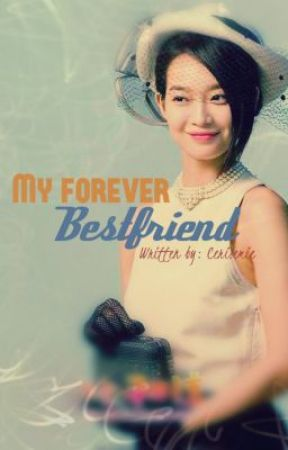 Book 2- My Forever Bestfriend [On-Going] by Cerisemie