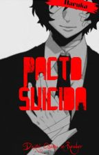 Pacto Suicida [Dazai x Reader] by _H4RUK4_