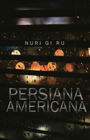 Persiana Americana by NuriGiRu