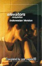 Elevators//phan (Indonesian Version) by just_regine99