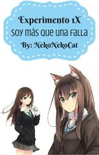 ♡ Experimento 1-X ♡ ( Grinny cat , smile dog y tu) by NekoNekoCat