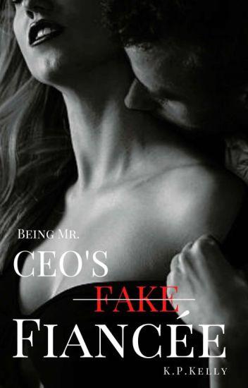 Being Mr  CEO's Fake Fiancée (Book 1) [COMPLETED] - Kellisa