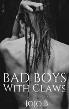 Bad Boys With Claws [DISCONTINUED] by Jojo_B