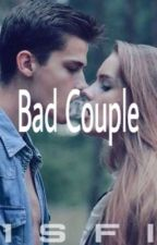 Bad Couple by Isfinzhra_