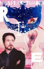 Rise *Tony Stark Love Story* by missplanetmaddy