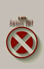 X-Men Awards • 2017 by X-MenAwards