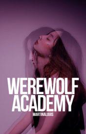 Werewolf Academy by JayusSoul