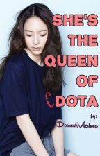 She's The Queen Of DOTA by DEARESTMEDUSA