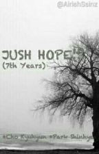 JUST HOPE!!! (7th Years) by AirishSsinz