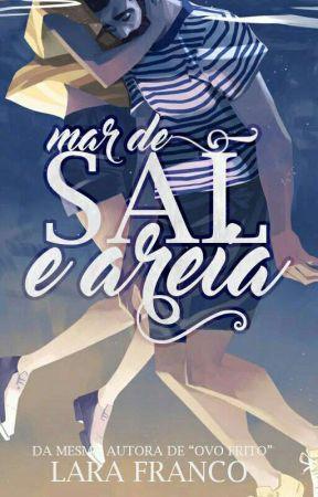 MAR DE SAL E AREIA  by larafrancoo
