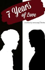 7th Years of Love by Hana_fk