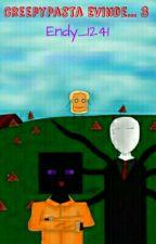 CreepyPasta Evinde... 3 by DoritosYiyenEndy