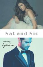 Nat and Nic (COMPLETED) by LydiaCenz