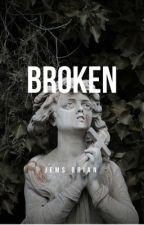 Broken by JemsBrian