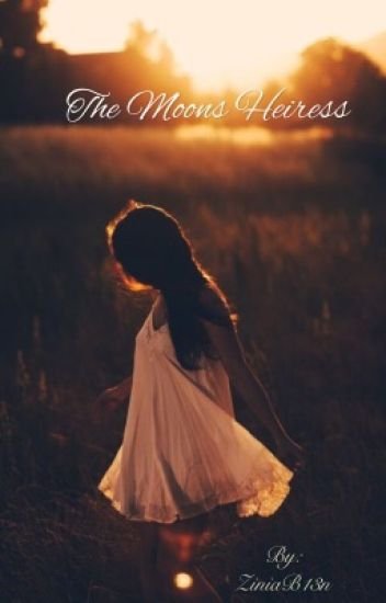 The moons heiress