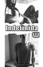 Indefinida by CamilaAgustinaViera