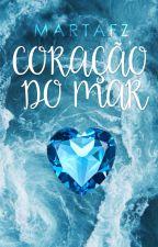 Coração do Mar { conto } by martafz