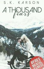 A Thousand Fears by SKKarson