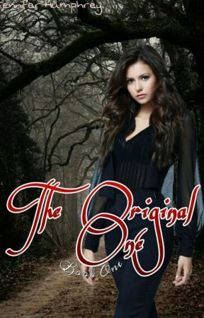 The Original One (Book 1) by comeagainjennifer