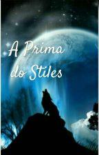 A prima do Stiles by MeninaFeliz8