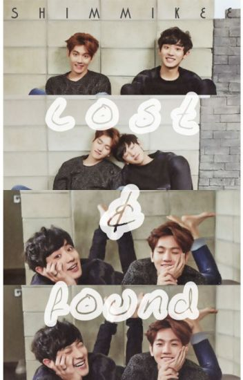 LOST & FOUND (a ChanBaek/BaekYeol novella)