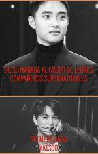 DE SU MANADA AL GRUPO DE LEONES ( Primera Saga) by marianines1
