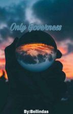 Only Governess ✔ (Někdy Oprava) by Bellindas28