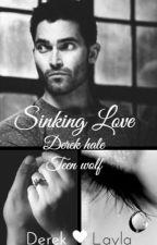 Sinking Love (Sequel)✔ by werewolf10101