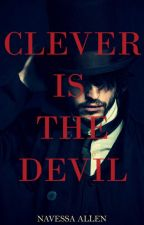 Clever is the Devil by Navessa