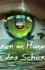 Tränen im Himmel-Lerne das Schicksal by Lesemaus1103