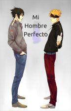 Mi Hombre Perfecto. by SasUchiha