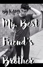 My Best Friend's Brother(Shawn Mendes) by Karatrieswriting