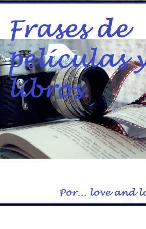 Frases De Peliculas Y Libros The Vow Votos De Amor Todos Los