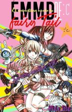 El Maravilloso Mundo de Fairy Tail Two★ by Tatas_V